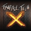 TRIBAL TECH X - buy it!